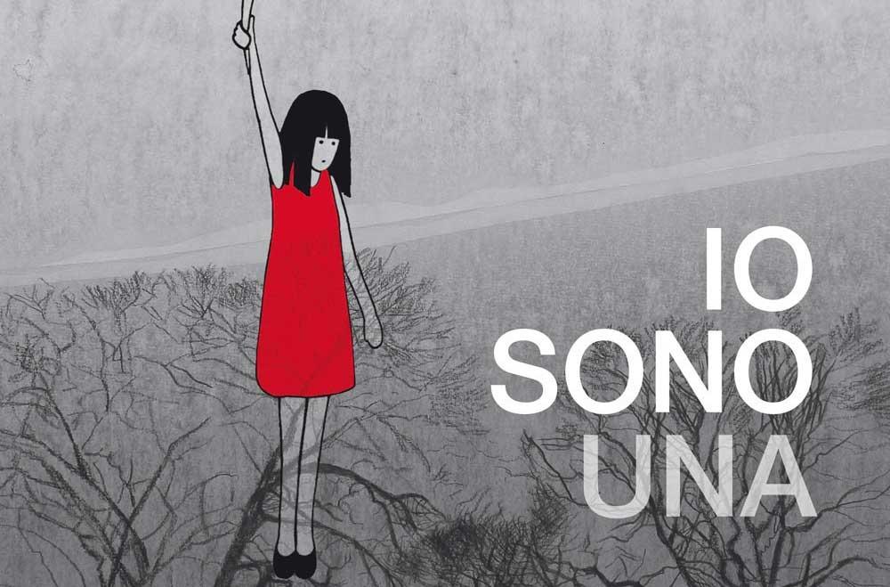 Disegno Sulla Violenza Sulle Donne.Io Sono Una Il Fumetto Contro La Violenza Sulle Donne Il Bo