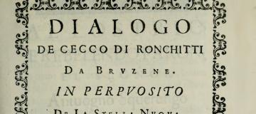 Galileo e Padova: 18 anni incredibili. 1604, Dialogo di Cecco Ronchitti