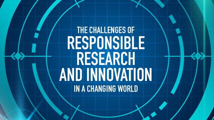 The challenges of Responsible Research and Innovation in a changing world